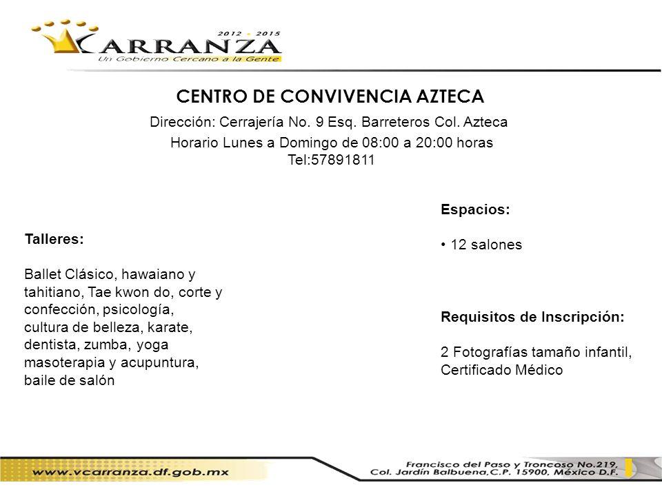 CENTRO DE CONVIVENCIA AZTECA