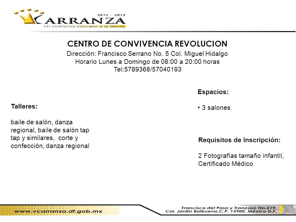 CENTRO DE CONVIVENCIA REVOLUCION