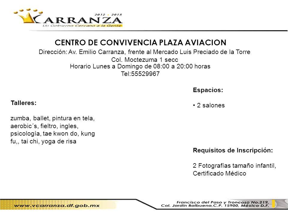 CENTRO DE CONVIVENCIA PLAZA AVIACION