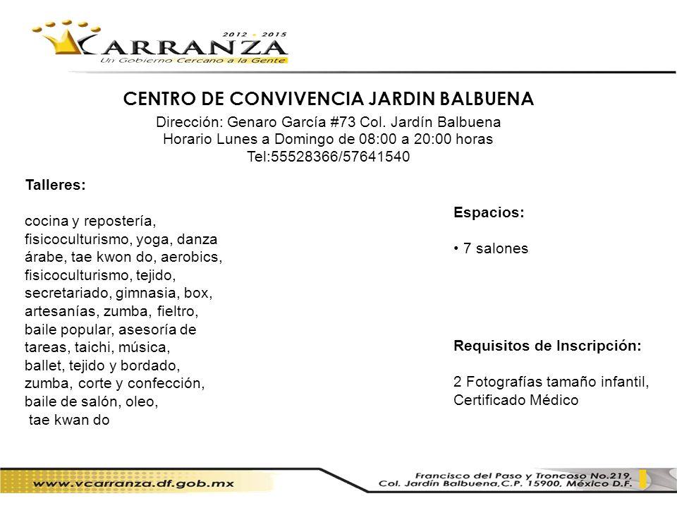 CENTRO DE CONVIVENCIA JARDIN BALBUENA