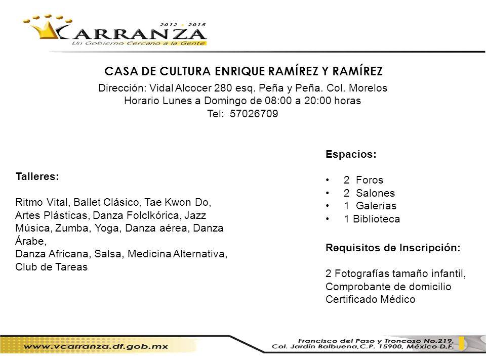 CASA DE CULTURA ENRIQUE RAMÍREZ Y RAMÍREZ