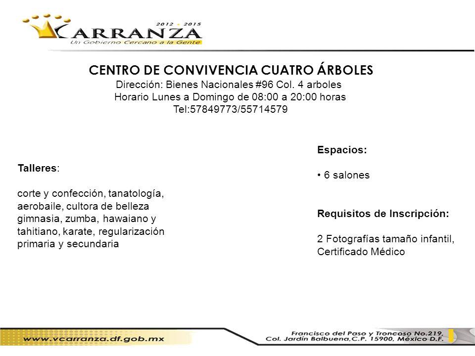 CENTRO DE CONVIVENCIA CUATRO ÁRBOLES
