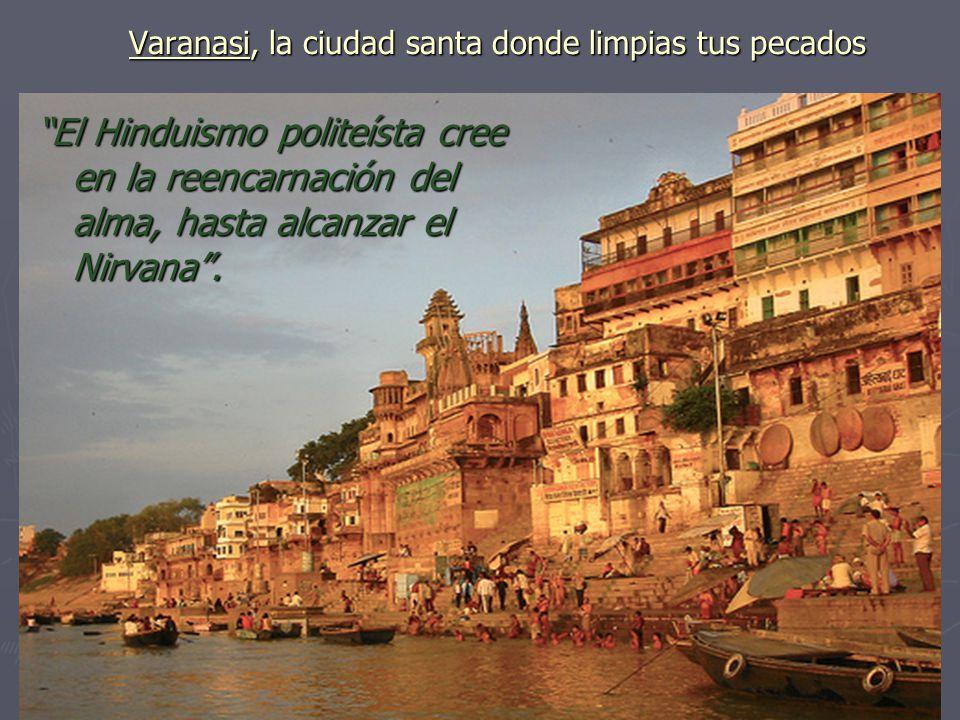 Varanasi, la ciudad santa donde limpias tus pecados