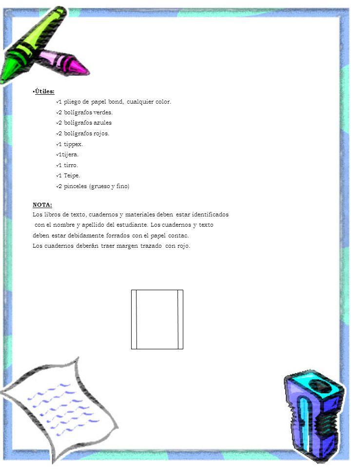 Útiles: 1 pliego de papel bond, cualquier color. 2 bolígrafos verdes. 2 bolígrafos azules. 2 bolígrafos rojos.