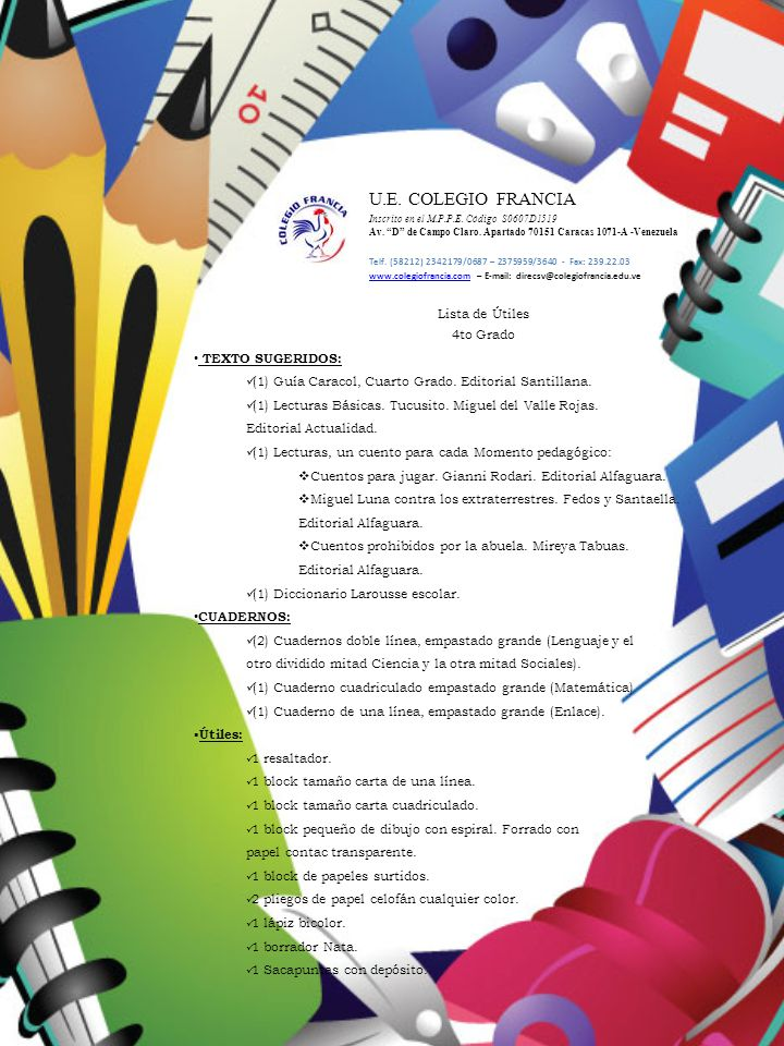 U.E. COLEGIO FRANCIA Lista de Útiles 4to Grado TEXTO SUGERIDOS: