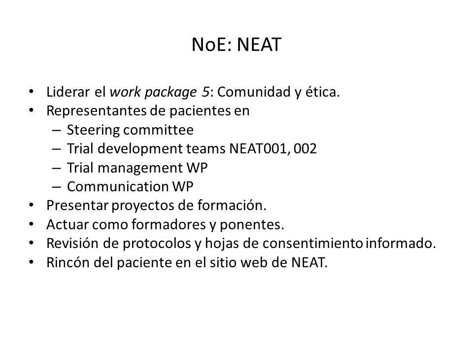 NoE: NEAT Liderar el work package 5: Comunidad y ética.