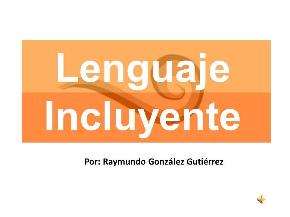 Por: Raymundo González Gutiérrez