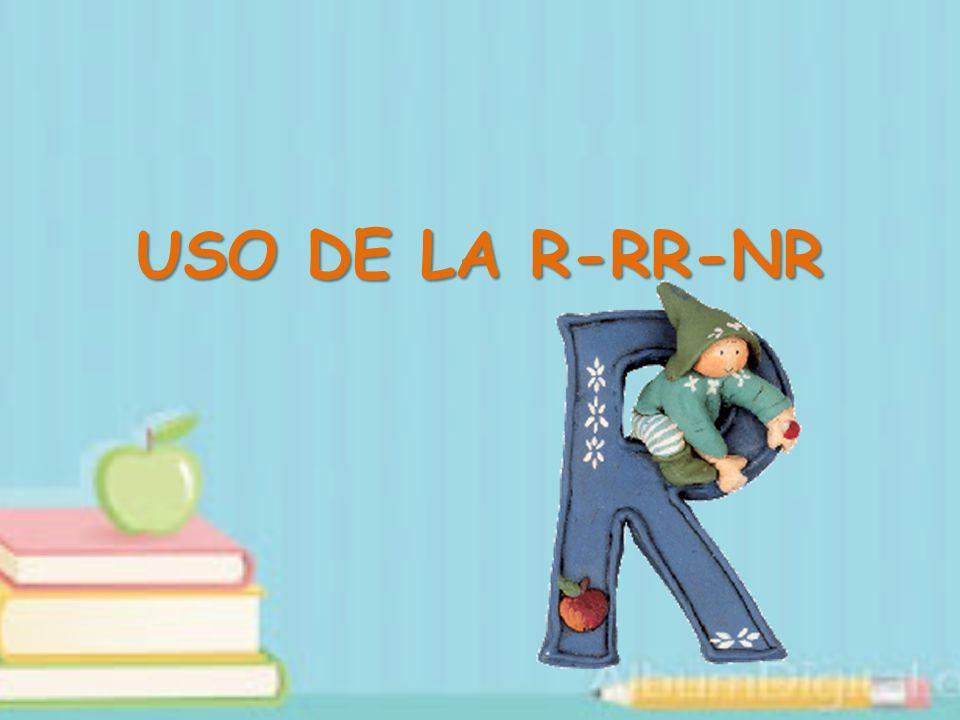 USO DE LA R-RR-NR