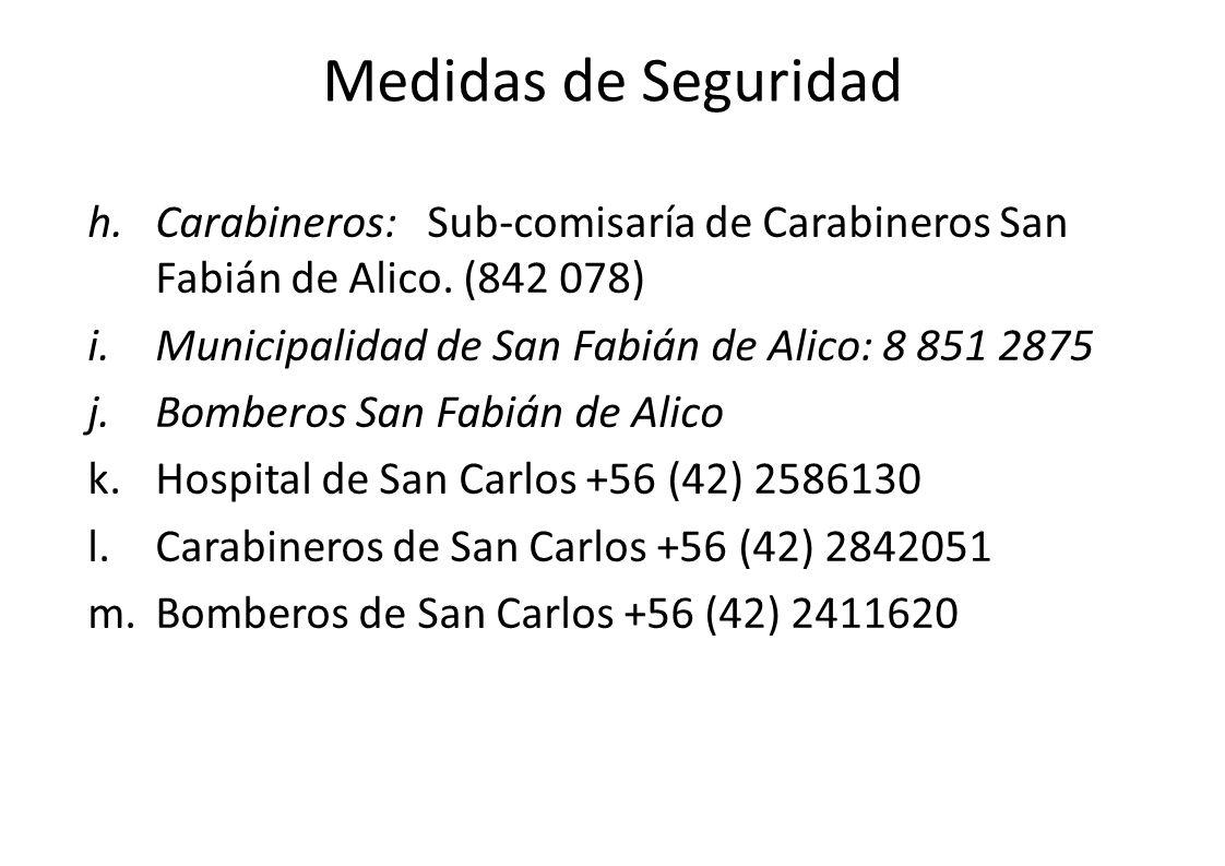 Medidas de Seguridad Carabineros: Sub-comisaría de Carabineros San Fabián de Alico. (842 078) Municipalidad de San Fabián de Alico: 8 851 2875.