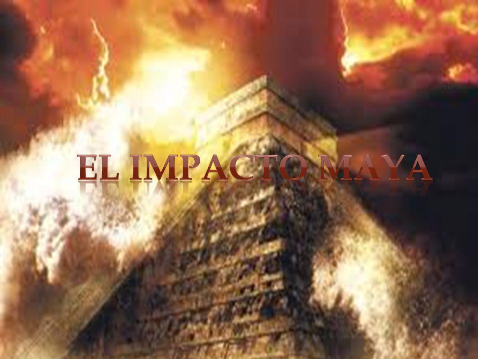 El Impacto Maya