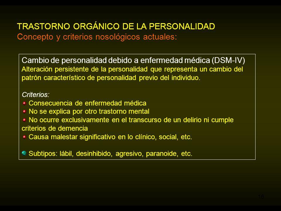 TRASTORNO ORGÁNICO DE LA PERSONALIDAD