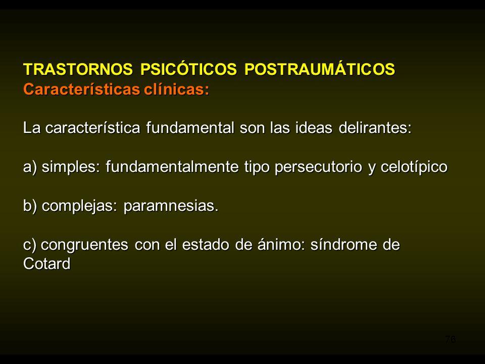 TRASTORNOS PSICÓTICOS POSTRAUMÁTICOS