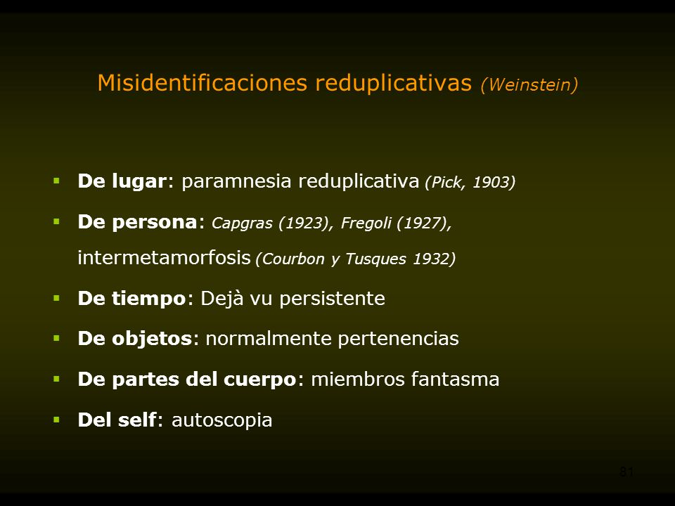 Misidentificaciones reduplicativas (Weinstein)