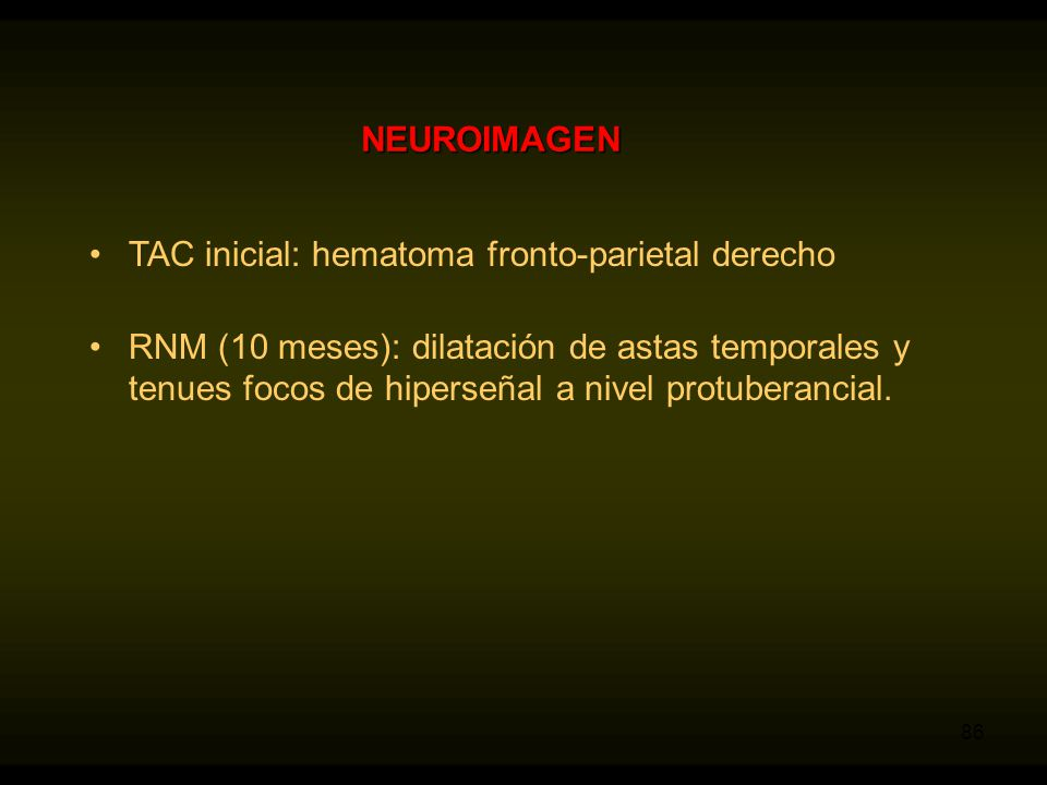 NEUROIMAGEN TAC inicial: hematoma fronto-parietal derecho.