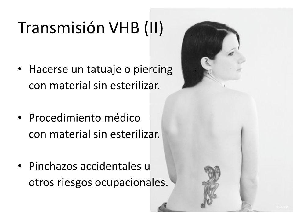 Transmisión VHB (II) Hacerse un tatuaje o piercing
