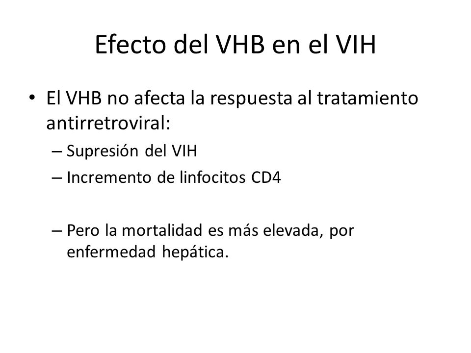 Efecto del VHB en el VIHEl VHB no afecta la respuesta al tratamiento antirretroviral: Supresión del VIH.