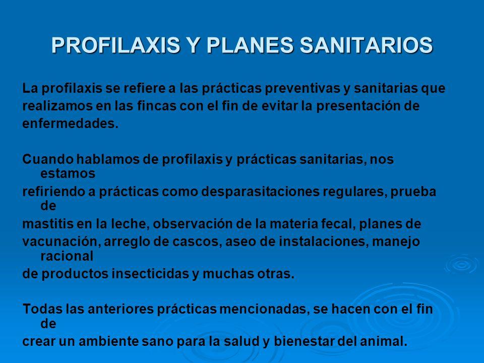 PROFILAXIS Y PLANES SANITARIOS