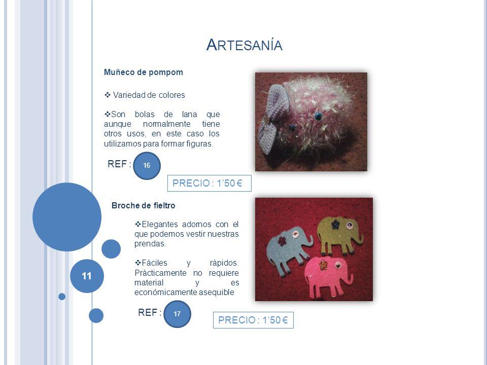 Artesanía REF : PRECIO : 1'50 € REF : PRECIO : 1'50 € Muñeco de pompom