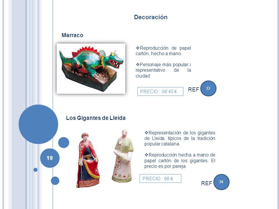 Decoración Marraco REF Los Gigantes de Lleida REF