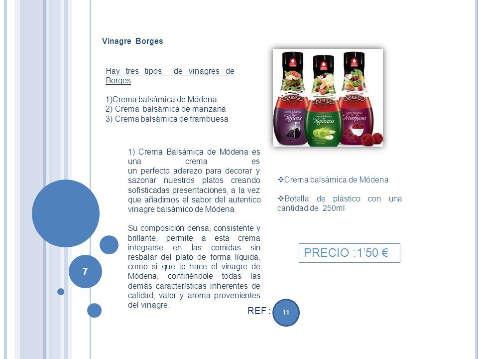 PRECIO :1'50 € REF : Vinagre Borges