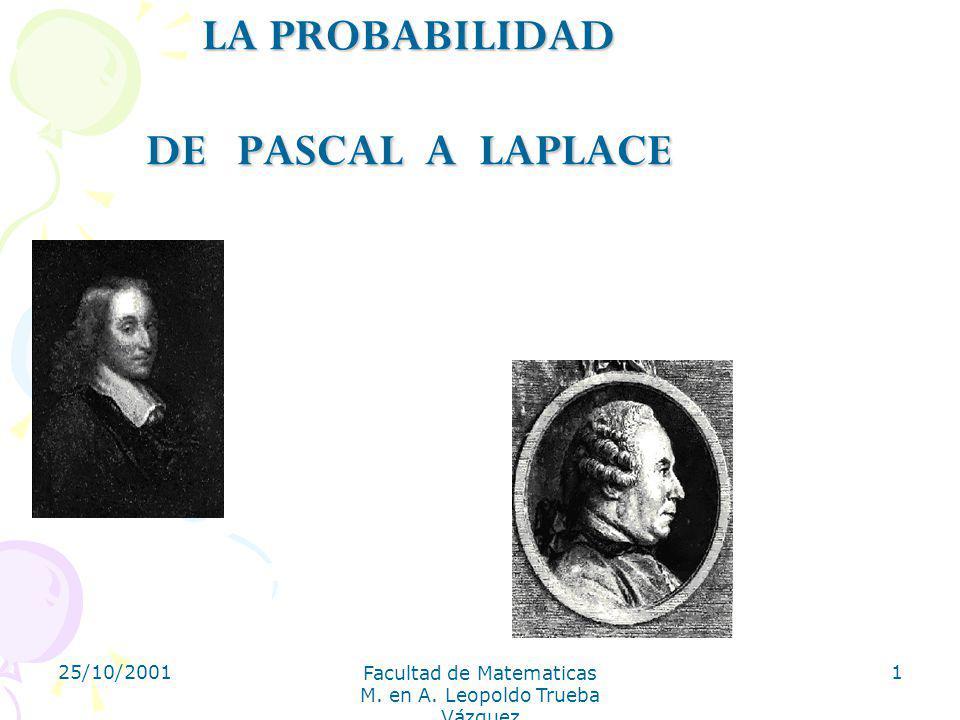 LA PROBABILIDAD DE PASCAL A LAPLACE