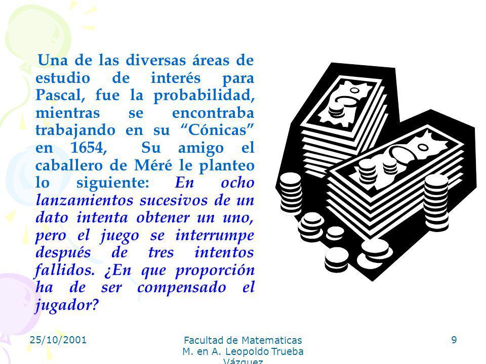 Facultad de Matematicas M. en A. Leopoldo Trueba Vázquez