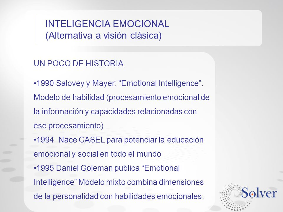 INTELIGENCIA EMOCIONAL (Alternativa a visión clásica)