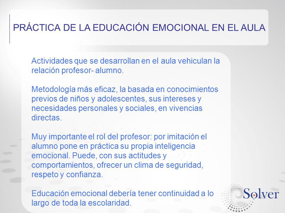 PRÁCTICA DE LA EDUCACIÓN EMOCIONAL EN EL AULA