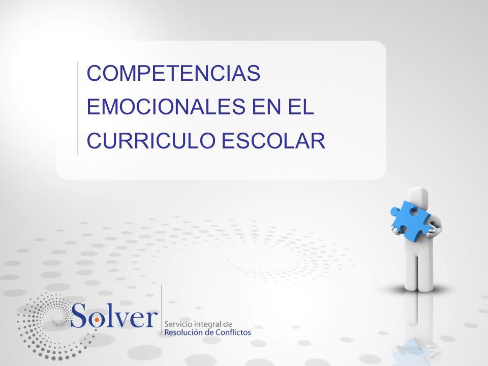 COMPETENCIAS EMOCIONALES EN EL CURRICULO ESCOLAR