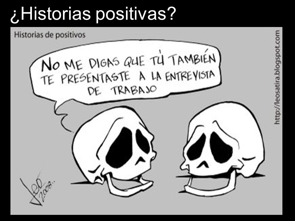 ¿Historias positivas