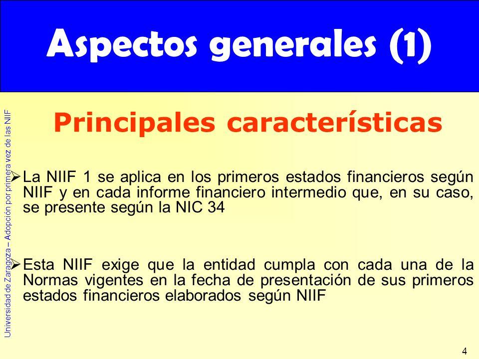 Aspectos generales (1) Principales características