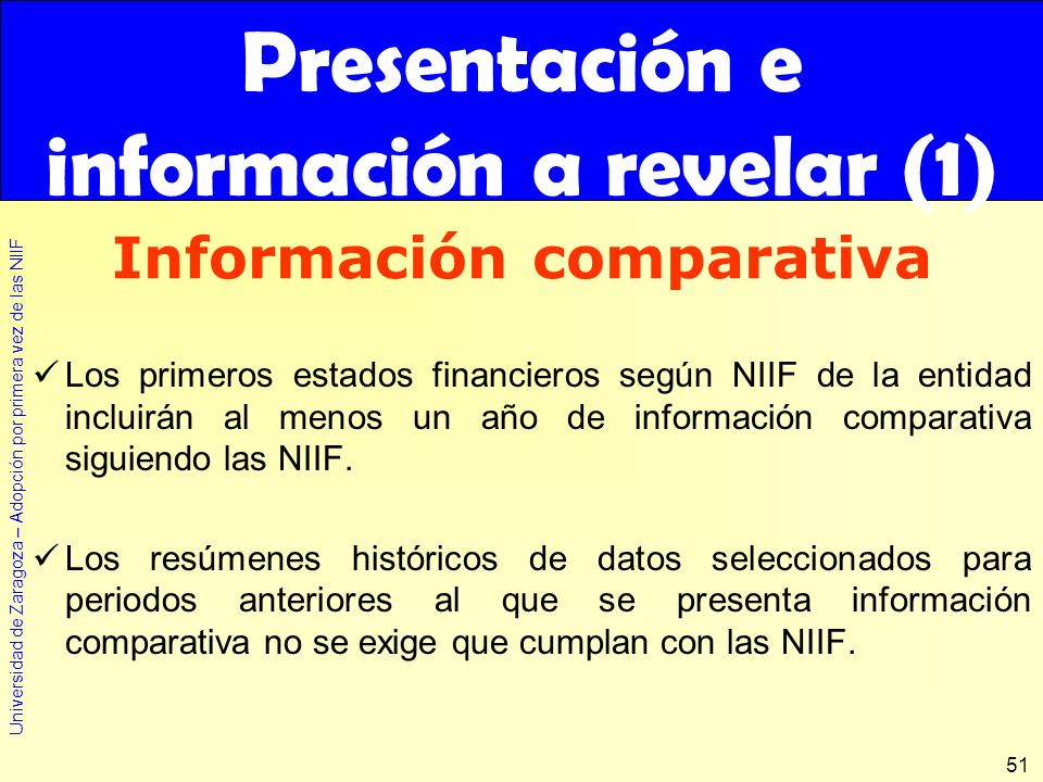 Presentación e información a revelar (1) Información comparativa