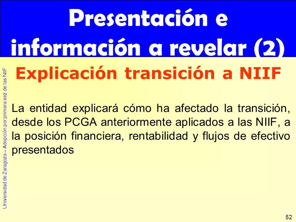 Presentación e información a revelar (2) Explicación transición a NIIF
