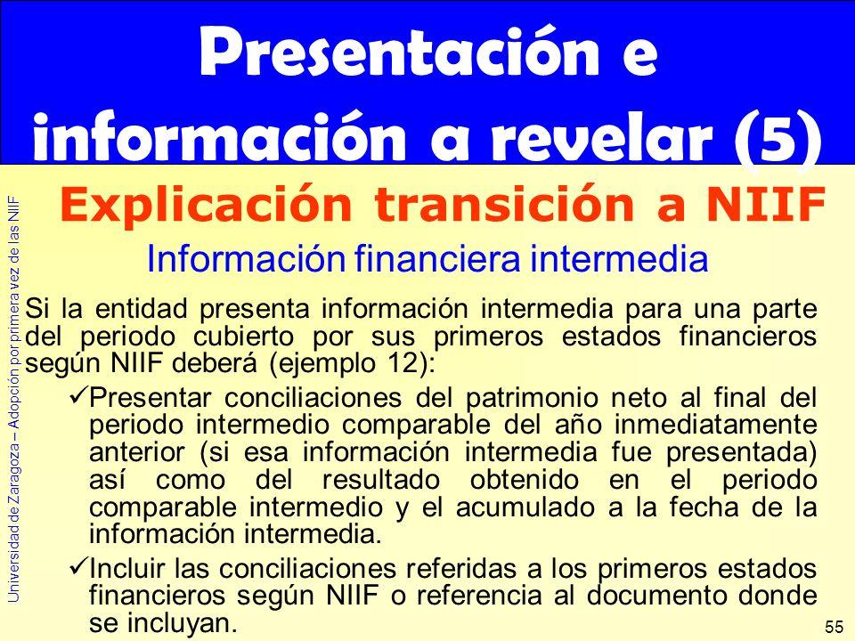 Presentación e información a revelar (5) Explicación transición a NIIF