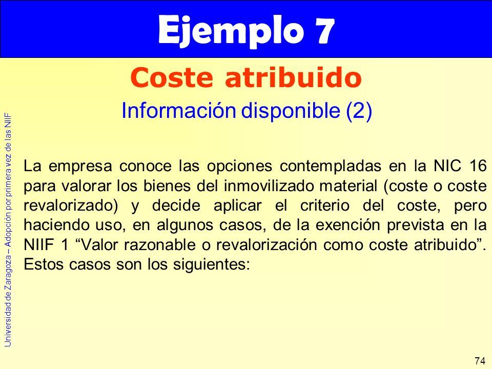 Ejemplo 7 Coste atribuido Información disponible (2)