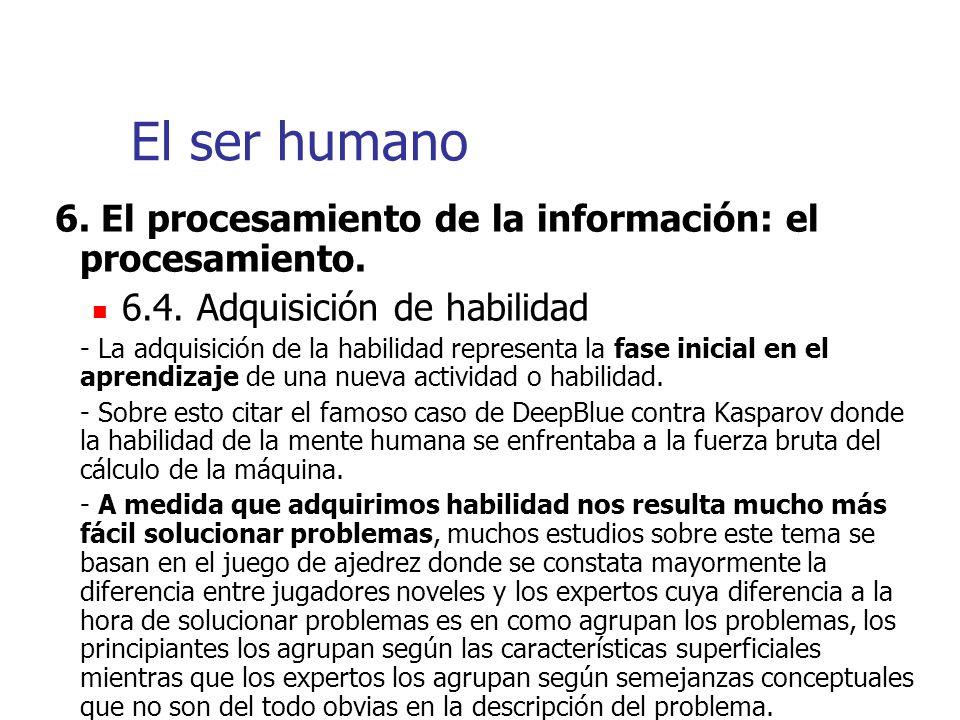 El ser humano 6. El procesamiento de la información: el procesamiento.