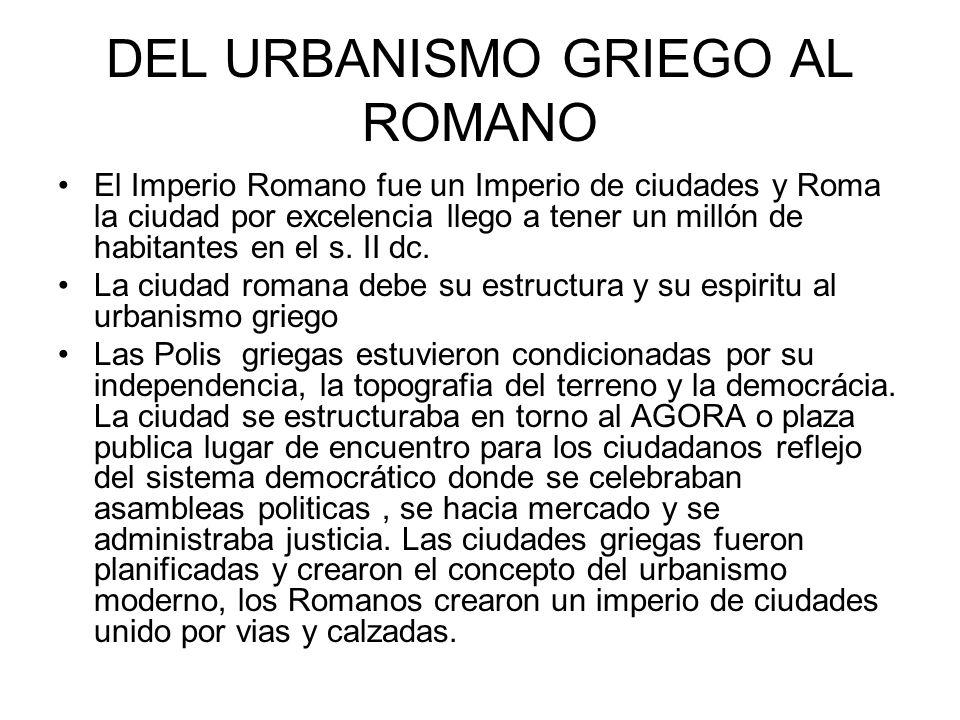 DEL URBANISMO GRIEGO AL ROMANO