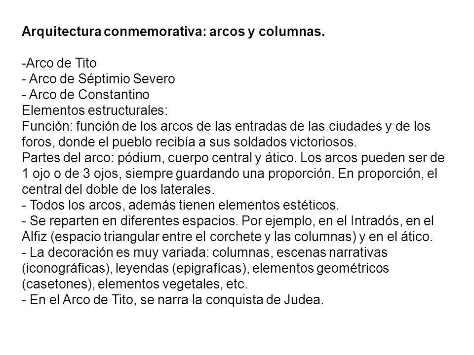 Arquitectura conmemorativa: arcos y columnas.