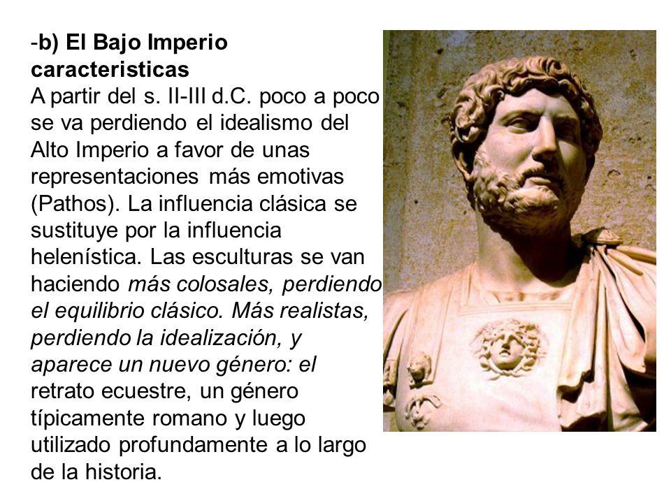 -b) El Bajo Imperio caracteristicas A partir del s. II-III d. C