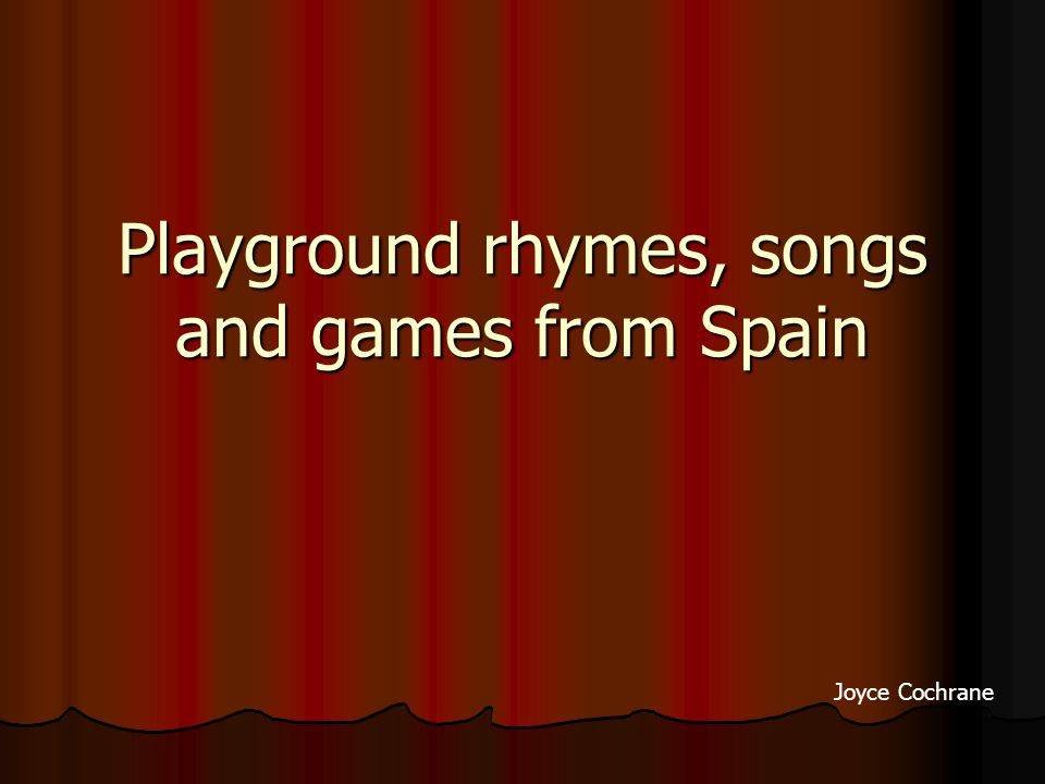 Playground rhymes, songs and games from Spain