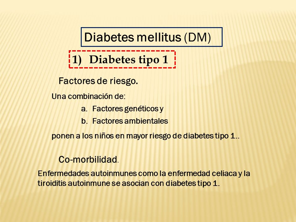 Diabetes mellitus (DM)