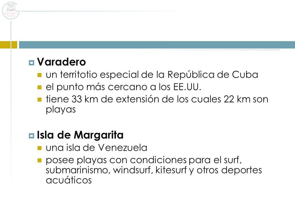 Varadero Isla de Margarita