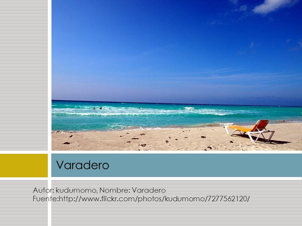 Varadero Autor: kudumomo, Nombre: Varadero Fuente:http://www.flickr.com/photos/kudumomo/7277562120/