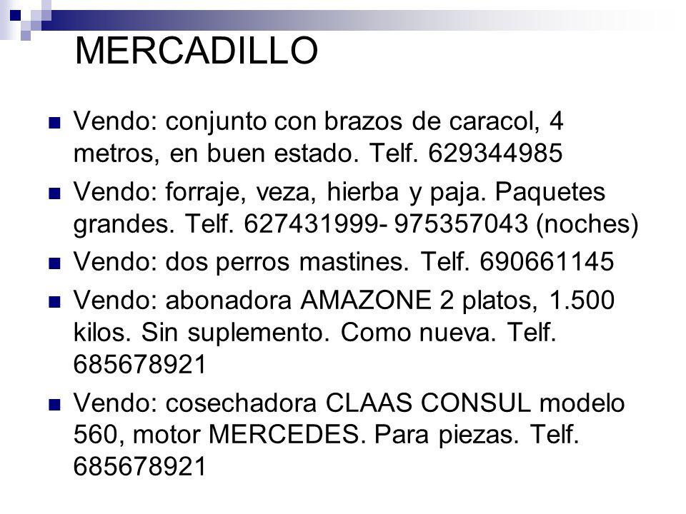 MERCADILLO Vendo: conjunto con brazos de caracol, 4 metros, en buen estado. Telf. 629344985.