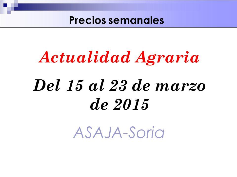 Actualidad Agraria Del 15 al 23 de marzo de 2015