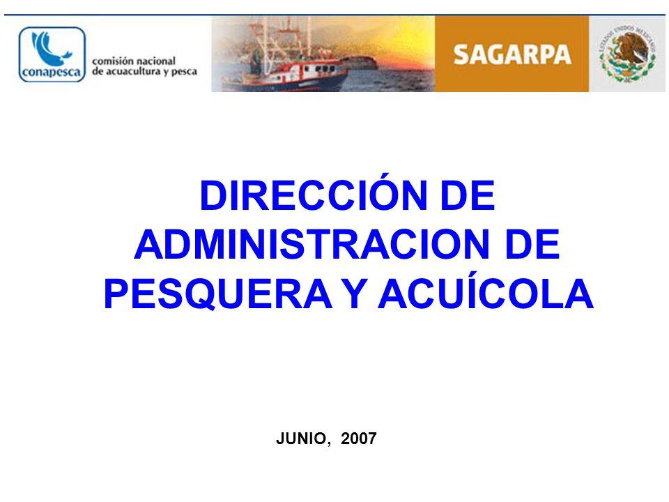 DIRECCIÓN DE ADMINISTRACION DE PESQUERA Y ACUÍCOLA