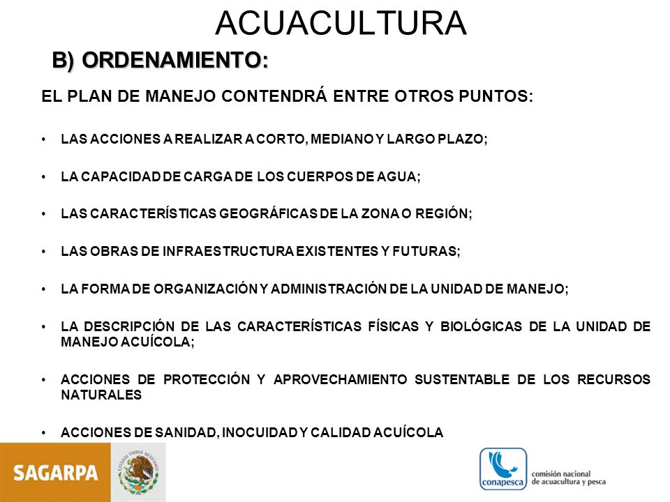 ACUACULTURA B) ORDENAMIENTO: