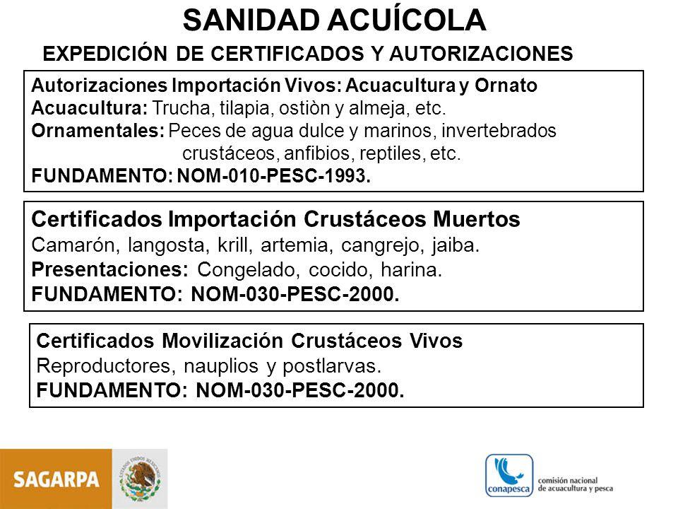 SANIDAD ACUÍCOLA Certificados Importación Crustáceos Muertos