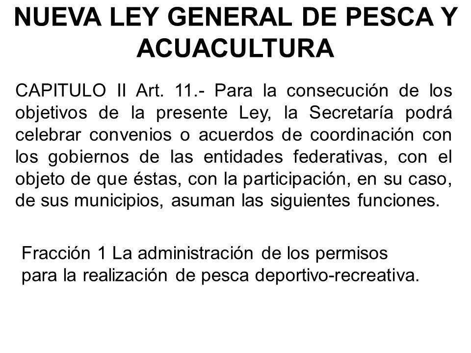 NUEVA LEY GENERAL DE PESCA Y ACUACULTURA