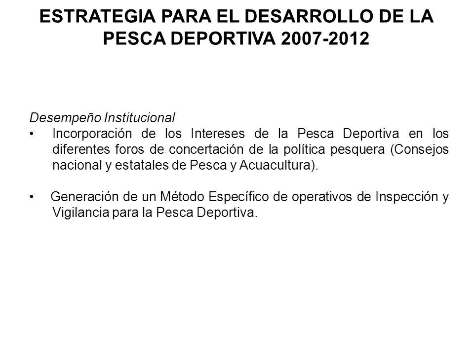 ESTRATEGIA PARA EL DESARROLLO DE LA PESCA DEPORTIVA 2007-2012